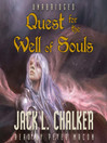 Quest for the Well of Souls (MP3): Well of Souls Series, Book 3